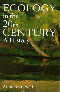 Anna Bramwell 01, Ecology In The 20th Century, A History