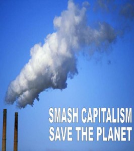 Climate Change Smash Capitalism