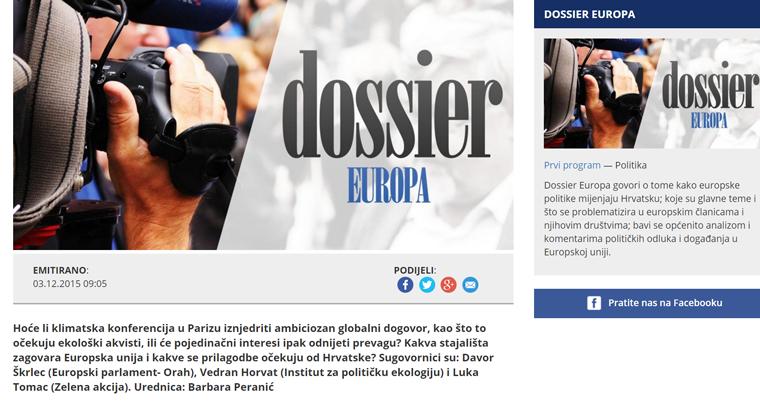 """<a href=""""http://radio.hrt.hr/prvi-program/ep/dossier-europa/138812/"""" target=""""_blank"""">Emisija Dossier Europa u kojoj je na temu klimatske konferencije u Parizu sudjelovao Vedran Horvat   Hrvatski radio, 3.12.2015.</a>"""
