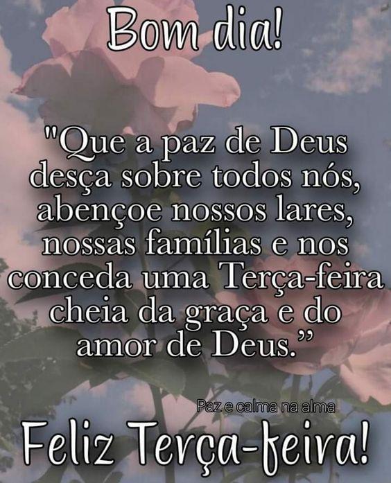 Bom dia terça-feira na paz de Deus