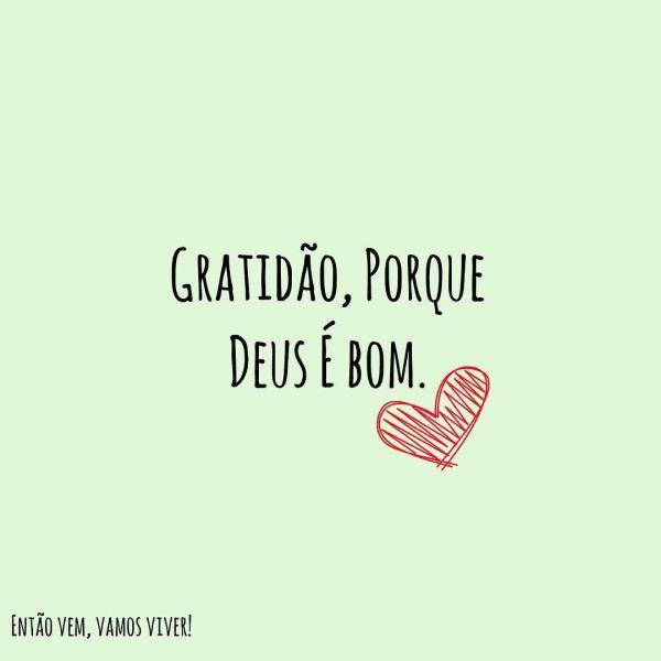 Mensagem de gratidão por que Deus é tudo de bom