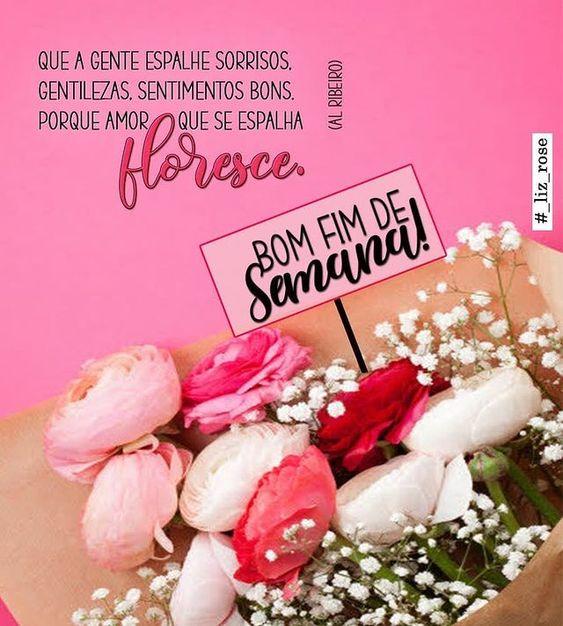 Mensagens com flores de bom fim de semana