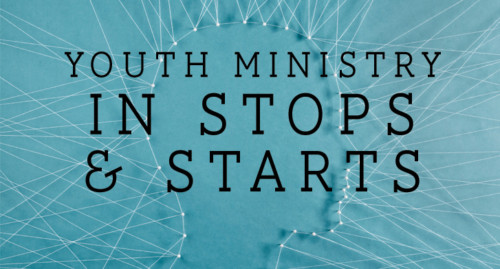 Discipleship Youth Ministry In Stops & Starts