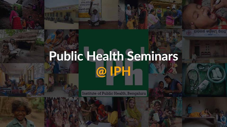 IPH seminar: Exploring self-reliance for primary healthcare among families and communities using traditional medicine in Karnataka and Kerala
