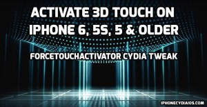 Activate 3D Touch on iPhone 6, 5s, 5 & Older – ForceTouchActivator