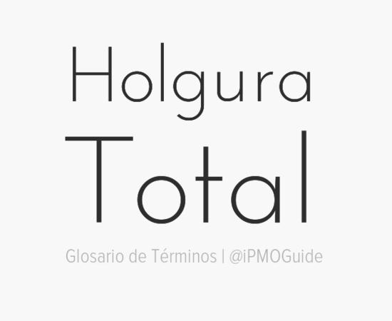 Holgura Total