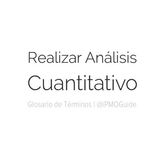 Realizar Análisis Cuantitativo