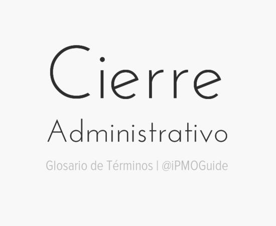 Cierre Administrativo