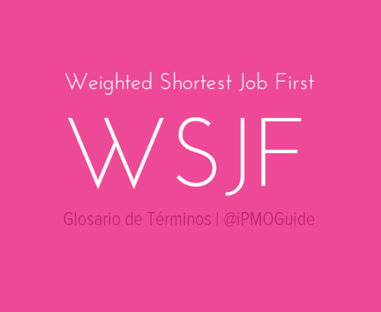 Weighted Shortest Job First (WSJF)