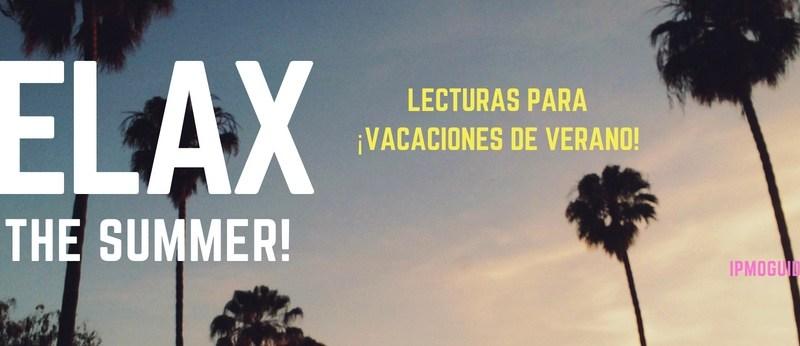 Lecturas para ¡Vacaciones de Verano!