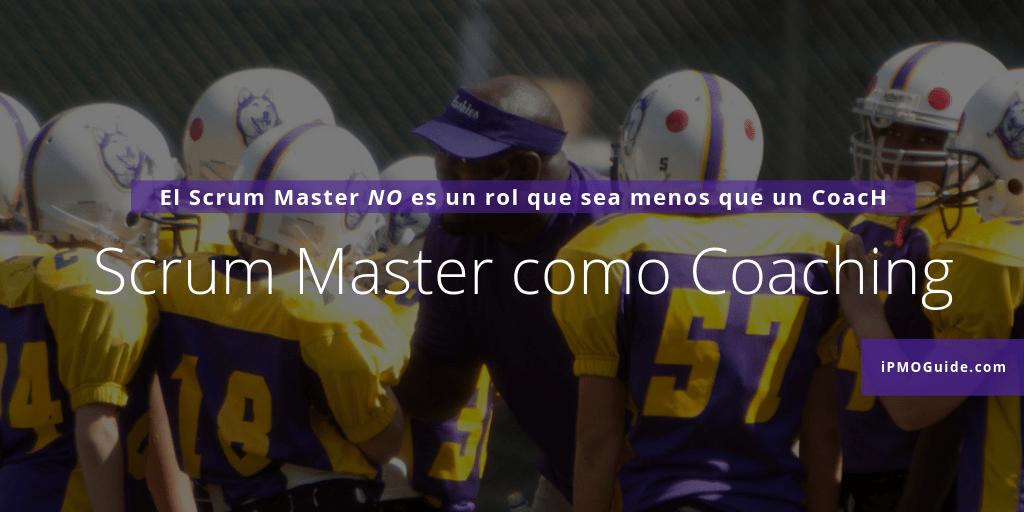 Scrum Master Como Coaching