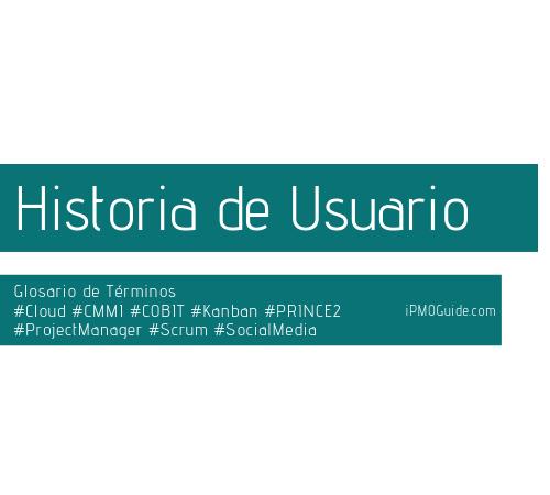 Historia de Usuario