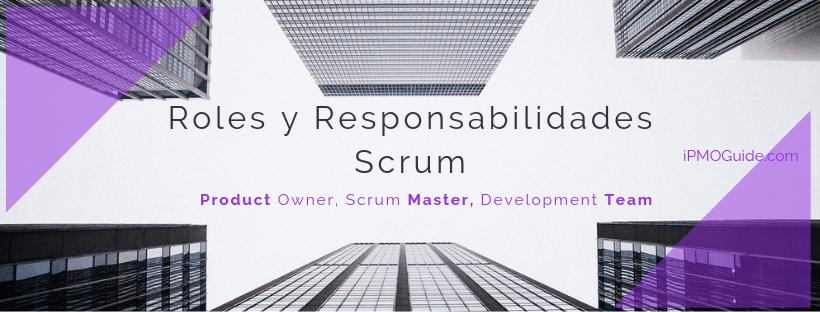 Roles y Responsabilidades en Scrum
