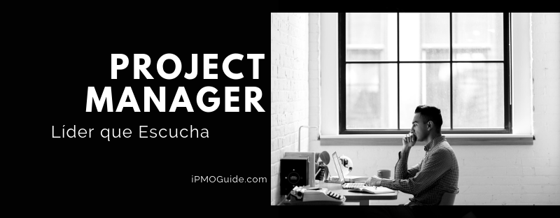 Project Manager, Líder que Escucha