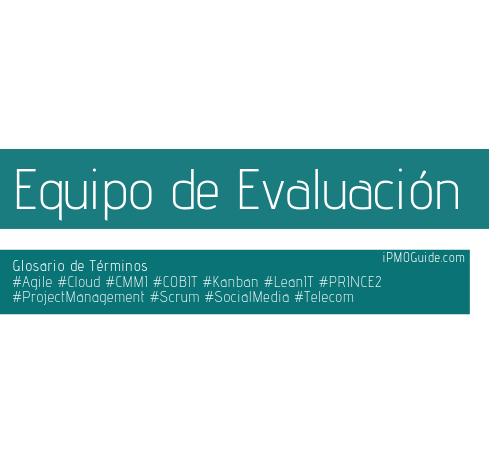 Equipo de Evaluación