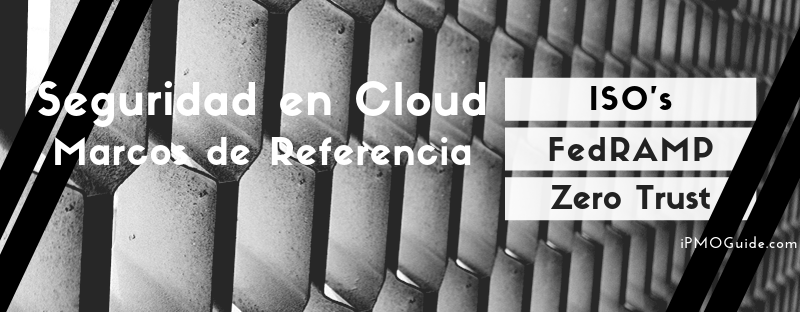 Seguridad en Cloud, Marcos de Referencia