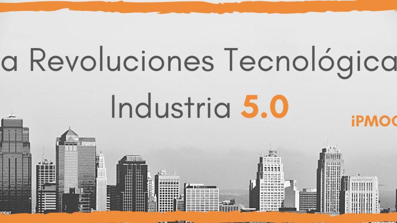 La Revoluciones Tecnológicas, Industria 5.0