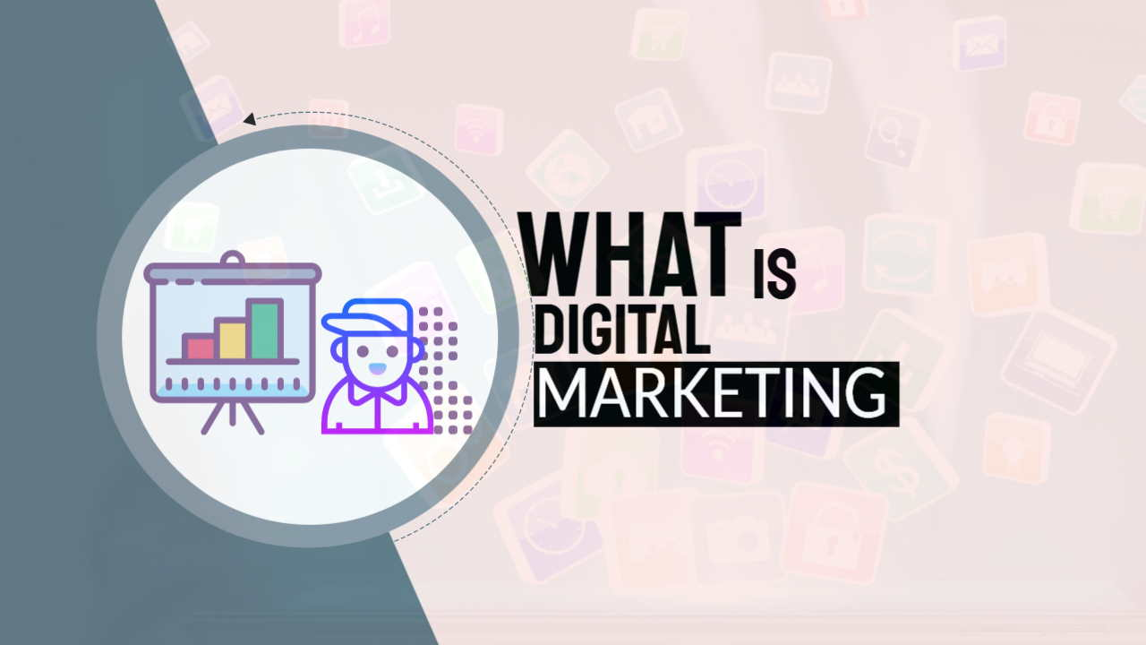 """Image text: What is Digital Marketing"""""""