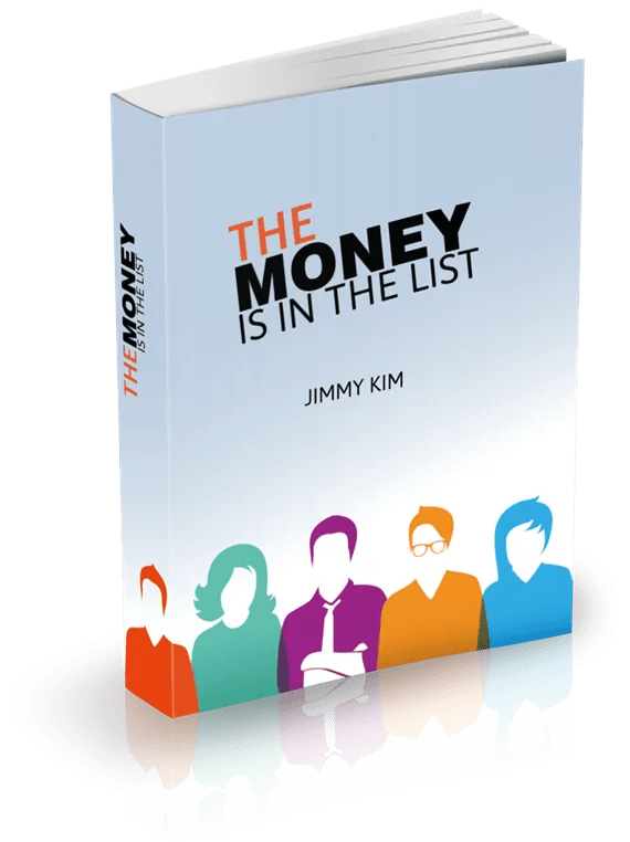Free eBook - The Money is in the List! By Jimmy Kim