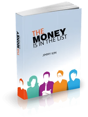 Free eBook – The Money is in the List! By Jimmy Kim
