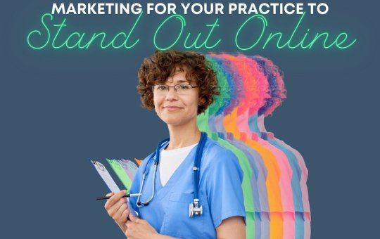Marketing Strategies for a Medical Practice