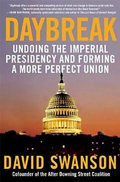 Review: 'Daybreak: Undoing The Imperial Presidency and Forming a More Perfect Union'