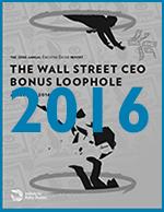 Executive Excess 2016: The Wall Street CEO Bonus Loophole