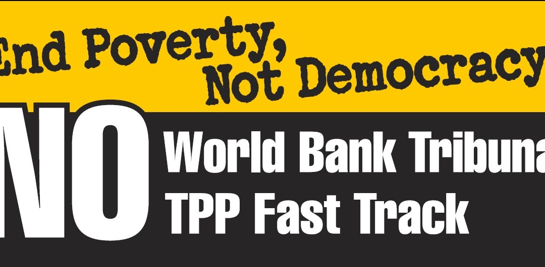 Rally: End ICSID and Stop Fast Track Trade Deal!