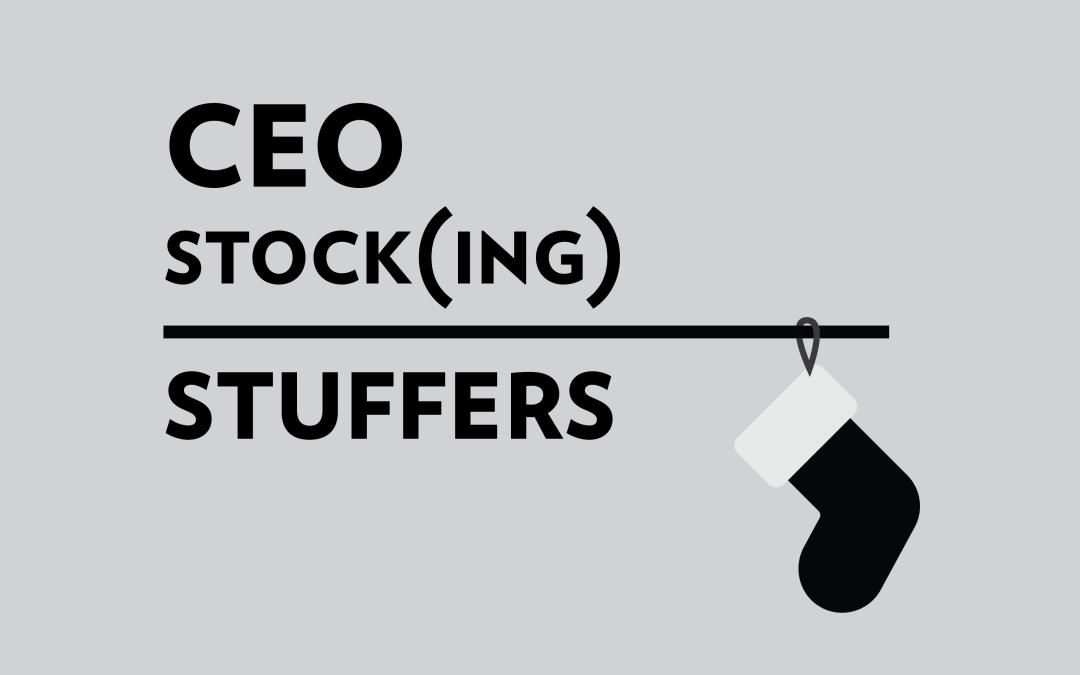 CEO Stock(ing) Stuffers