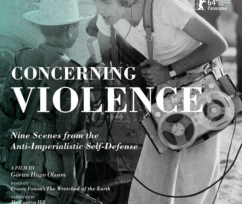 Film and Discussion: Concerning Violence