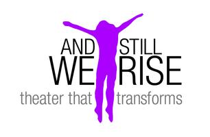And Still We Rise – A Dynamic Theatrical Performance