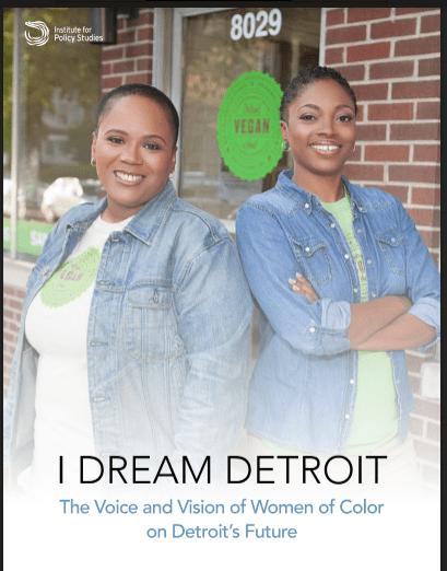 Report: I Dream Detroit