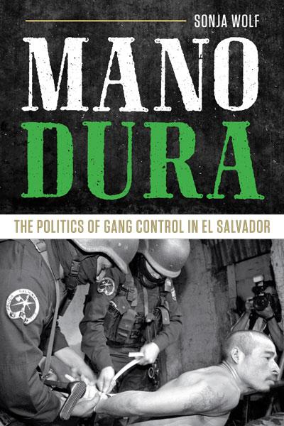 Transnational Latino Gangs and Iron Fist Gang Policies