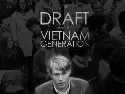 Film: The Draft and the Vietnam Generation
