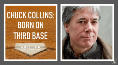 chuck-collins-born-on-third-base-inequality