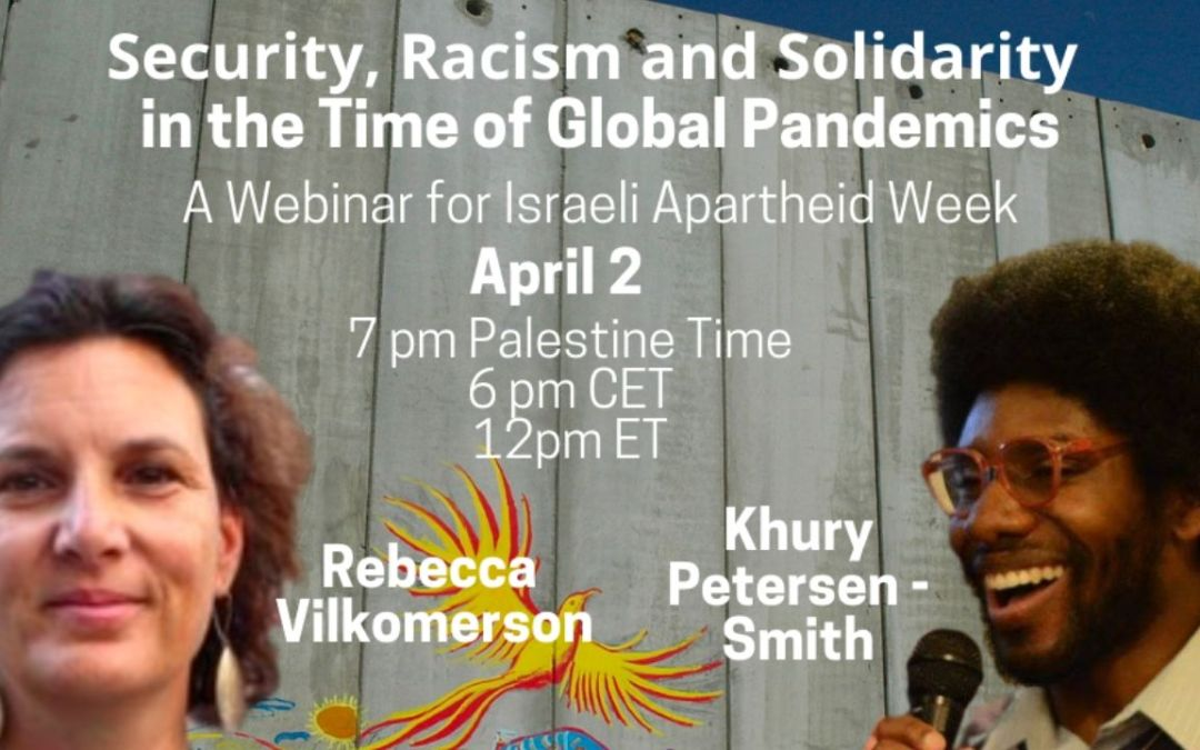Webinar: Security, Racism and Solidarity in the Time of Global Pandemics