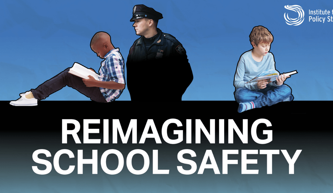 Reimagining School Safety