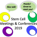 A germinal list of 2019 stem cell meetings and conferences