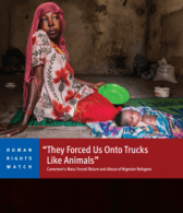 HRW - Cameroon's Mass Forced