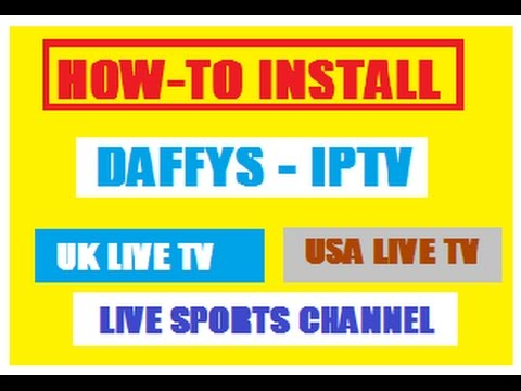 HOW-TO INSTALL DAFFYS IPTV ADD-ON NEW BEST IPTV ADDON FOR