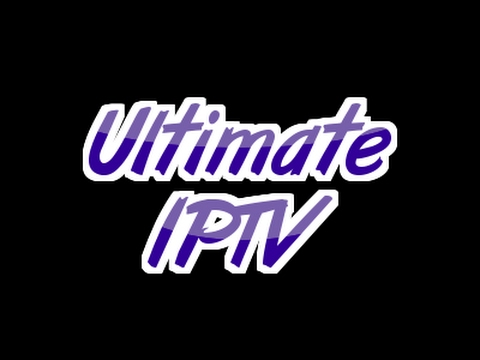 Best KODI addon THE ULTIMATE IPTV KODI 2017( Amazon