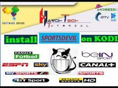 SPORTSDEVIL INSTALL TO KODI ADDON FOR WATCH CABLE IPTV