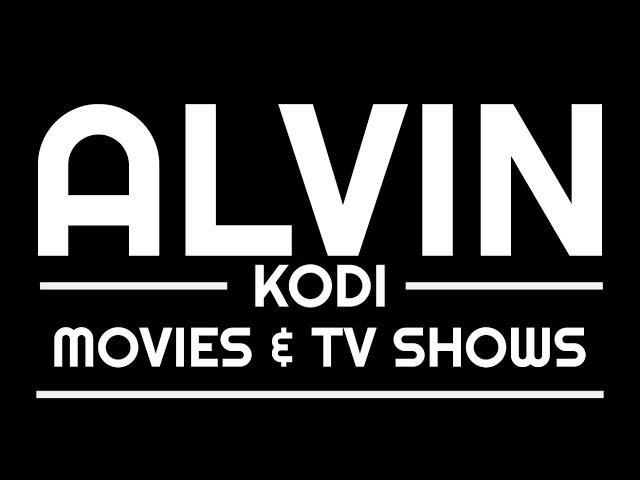 The Best Movies & TV Shows Addon July 2018 | Alvin Kodi