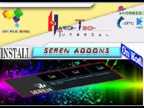 SEREN  ADDONS  INSTALL TO KODI ADDON FOR WATCH CABLE IPTV