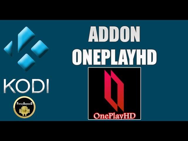 ADDON ONE PLAY HD + REPOSITÓRIO COM VÁRIOS ADDONS