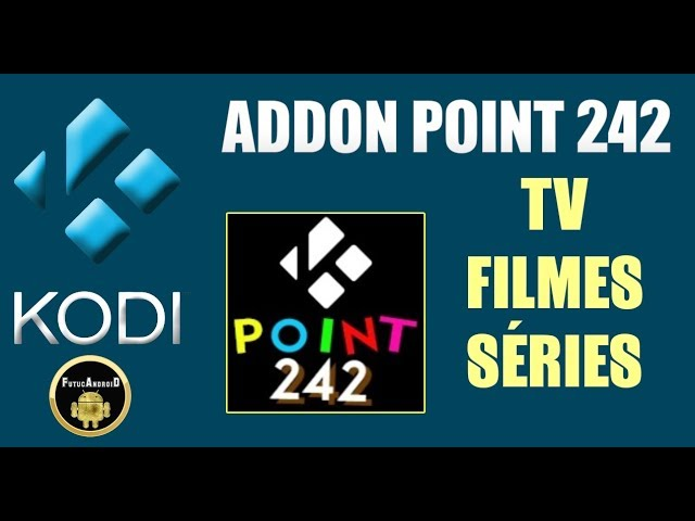 ADDON POINT 242 -TV-FILMES-SÉRIES