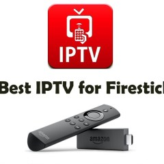 Best IPTV for Firestick [2020] | Features and Set up