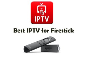 Best IPTV for Firestick