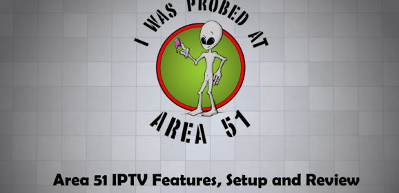Area 51 IPTV: Features, Setup, and Review