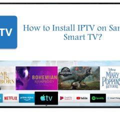 How to install IPTV on Samsung Smart TV?